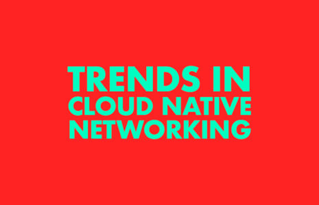 Trends-in-Native-Cloud-Networking-2